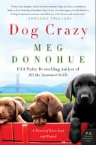 Dog Crazy ebook by Meg Donohue