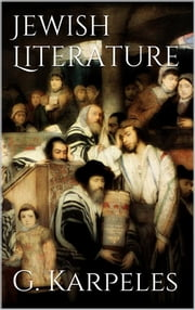 Jewish Literature ebook by Gustav Karpeles