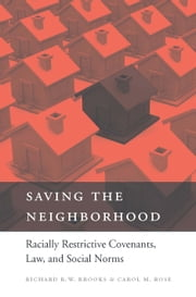 Saving the Neighborhood ebook by Richard R. W. Brooks