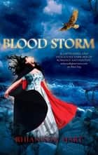 Blood Storm ebook by Rhiannon Hart