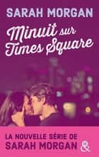 Minuit sur Times Square ebook by Sarah Morgan
