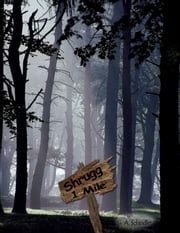 Shrugg, 1 Mile ebook by G. A. Schindler