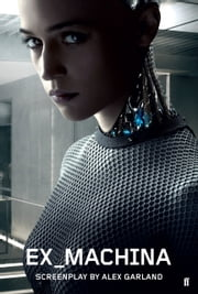 Ex Machina ebook by Alex Garland