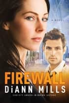Firewall ebook by DiAnn Mills
