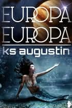 Europa, Europa ebook by KS Augustin