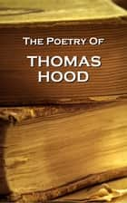 The Poetry Of Thomas Hood ebook by Thomas Hood