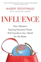 Influence ebook by Maddy Dychtwald