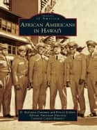 African Americans in Hawai'i ebook by