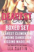 Dearest Series Boxed Set ebook by