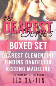Dearest Series Boxed Set ebook by Lex Martin