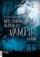 Der Sommer, in dem ich Vampir wurde ebook by Flynn Meaney,Tanja Ohlsen