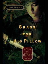 Grass For His Pillow - Episode 2 The Way Through The Snow ebook by Lian Hearn