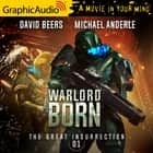 Warlord Born [Dramatized Adaptation] - The Great Insurrection 1 audiobook by