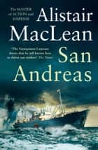 San Andreas ebook by Alistair MacLean