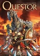 Questor T01 - Ménage a Troie ebook by Jean-Luc Sala, Nicola Saviori