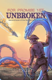 For Promise Yet Unbroken ebook by Tygati