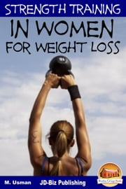 Strength Training in Women For Weight Loss ebook by Kobo.Web.Store.Products.Fields.ContributorFieldViewModel