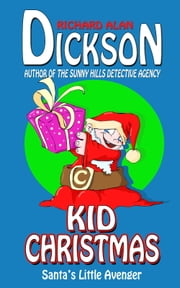 Kid Christmas ebook by Richard Alan Dickson