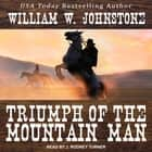 Triumph of the Mountain Man audiobook by