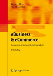 eBusiness & eCommerce - Management der digitalen Wertschöpfungskette ebook by Andreas Meier, Henrik Stormer