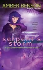 Serpent's Storm ebook by Amber Benson