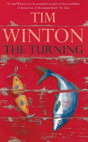 The Turning Ebook di Tim Winton