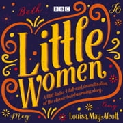 Little Women - BBC Radio 4 full-cast dramatisation audiobook by Louisa May Alcott