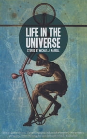 Life In The Universe Stories by Michael J. Farrell ebook by Michael J. Farrell