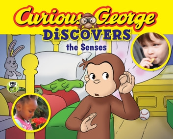 Curious George Discovers the Senses ebook by H. A. Rey