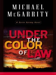 Under the Color of Law ebook by Michael McGarrity