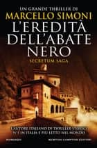 L'eredità dell'abate nero eBook by Marcello Simoni