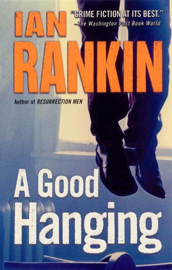 A Good Hanging - Short Stories ebook by Ian Rankin