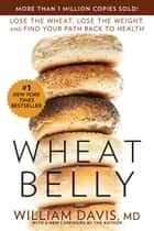 Wheat Belly ebook by William Davis