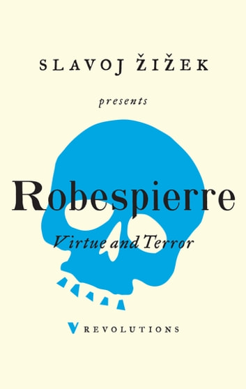 Virtue and Terror ebook by Maximilien Robespierre