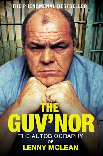 The Guv'nor ebook by Lenny McLean