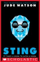Sting: A Loot Novel ebook by Jude Watson