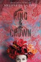 The Ring and the Crown ebook by Melissa de la Cruz