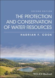 The Protection and Conservation of Water Resources ebook by Hadrian F. Cook