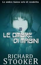 Le ombre di Mabini ebook by Richard Stooker