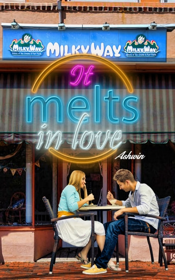 It Melts in love ebook by Ashwin
