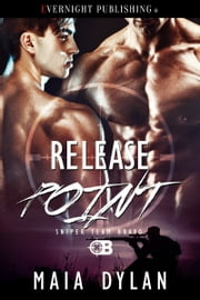 Release Point ebook by Maia Dylan