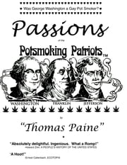 Passions of the PotSmoking Patriots ebook by Harvey Wasserman