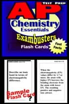 AP Chemistry Test Prep Review--Exambusters Flash Cards - AP Exam Study Guide 電子書籍 by AP Exambusters
