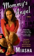 Mommy's Angel ebook by Miasha