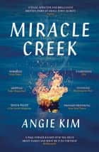 Miracle Creek - Winner of the 2020 Edgar Award for best first novel ebook by Angie Kim