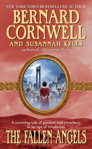 The Fallen Angels ebook by Bernard Cornwell,Susannah Kells