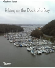 Hiking on the Dock of a Bay ebook by Geoffrey Peyton