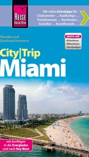 Reise Know-How CityTrip Miami - Reiseführer ebook by Eberhard Homann,Klaudia Homann
