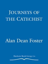 Journeys of the Catechist ebook by Alan Dean Foster