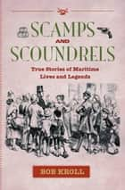 Scamps and Scoundrels ebook by Bob Kroll